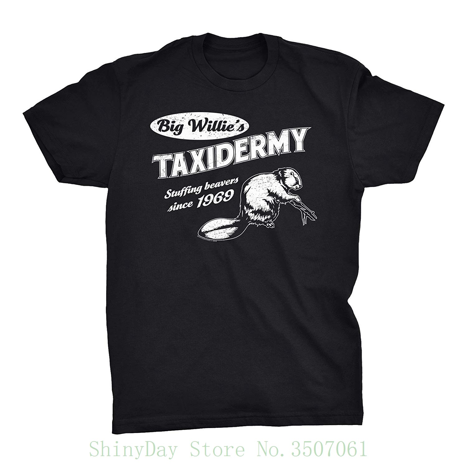 Big Willie's Taxidermy - Stuffing Beavers Since 1969 - <font><b>Funny</b></font> <font><b>Sex</b></font> Pun T-shirt For Male/boy <font><b>Tshirt</b></font> image