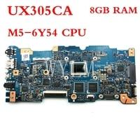 UX305CA 8 Гб оперативная память M5 6Y54 процессор плата для ASUS UX305C UX305CA U305C UX305 Материнская плата ноутбука тестирование работы 90NB0AA0 R00040