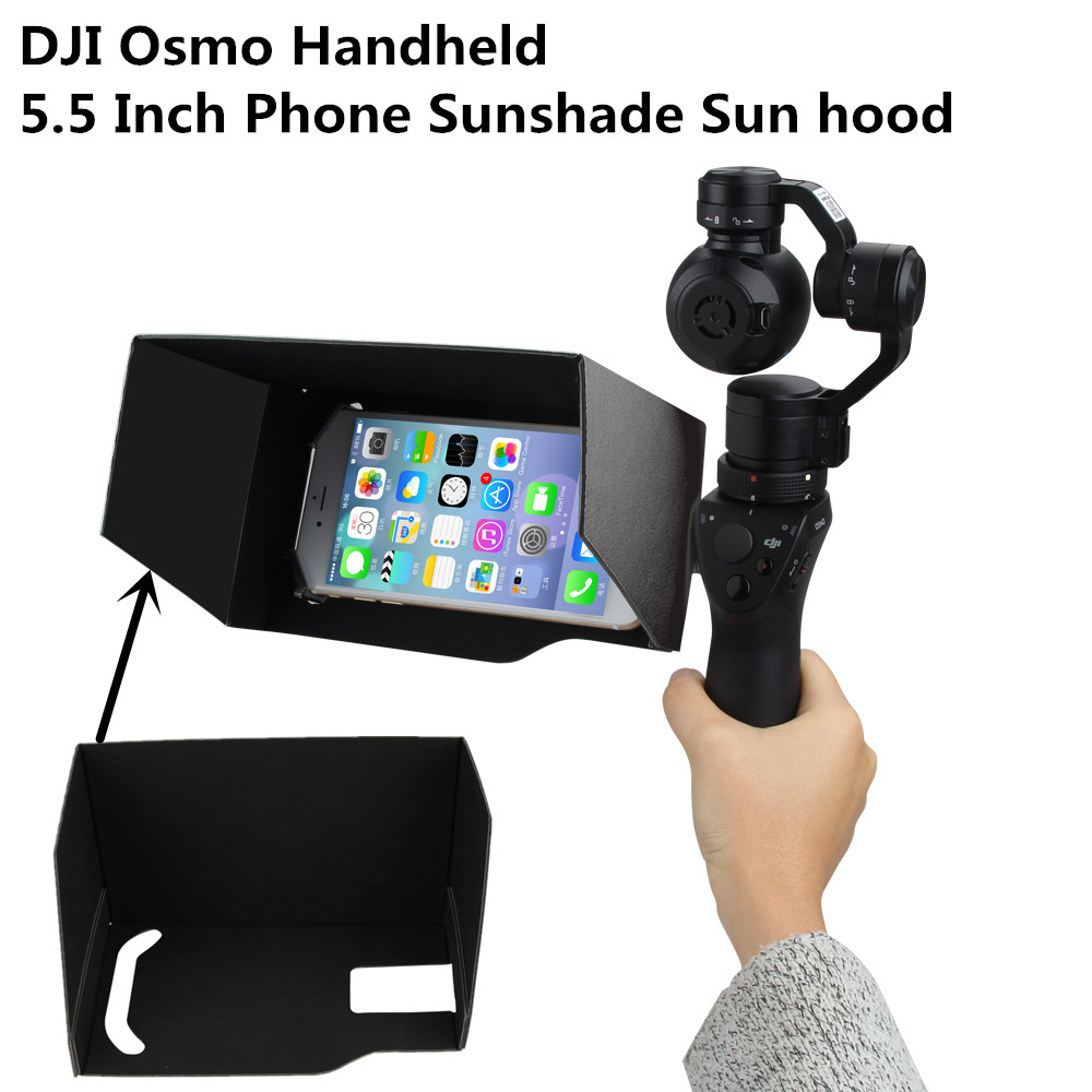 DJI Osmo Handheld 5.5 Inch Phone Sunshade Sun hood For DJI OSMO accessories