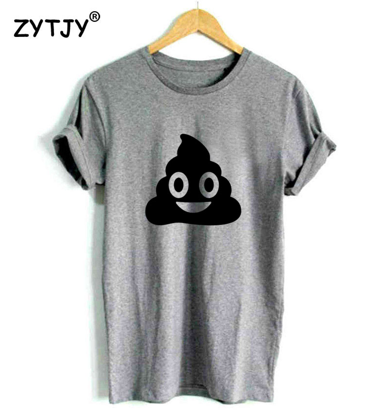 Poop Print Women tshirt Cotton Casual Funny t shirt For Lady Girl Top Tee Hipster Tumblr Drop Ship Z-1106