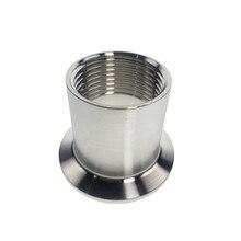 """1/""""-2""""(DN15-DN50) адаптеры для нагревателя санитарно Нержавеющая сталь SS304 женский резьбовой наконечник фитинги для трёхзажимного хомута"""