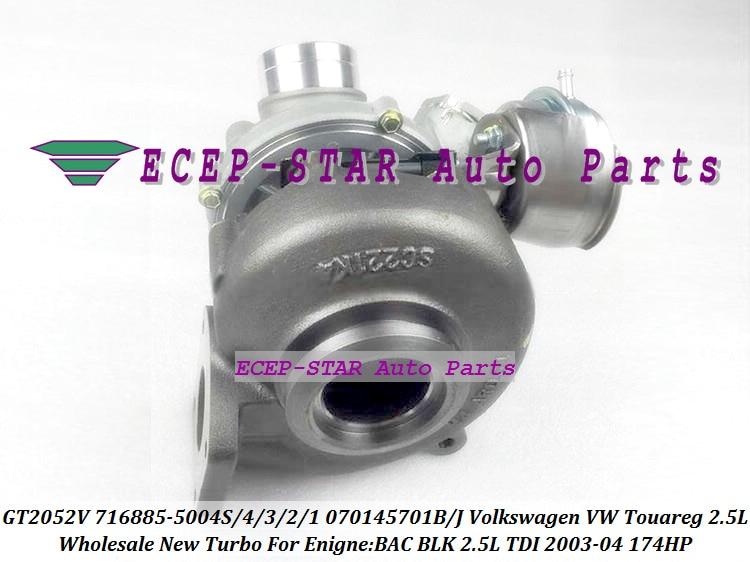 GT2052V 716885-5004S 716885 716885-0002 070145701B 070145701J Turbo For Volkswagen VW Touareg 2003-04 BAC BLK 2.5L TDI 174HP (4)