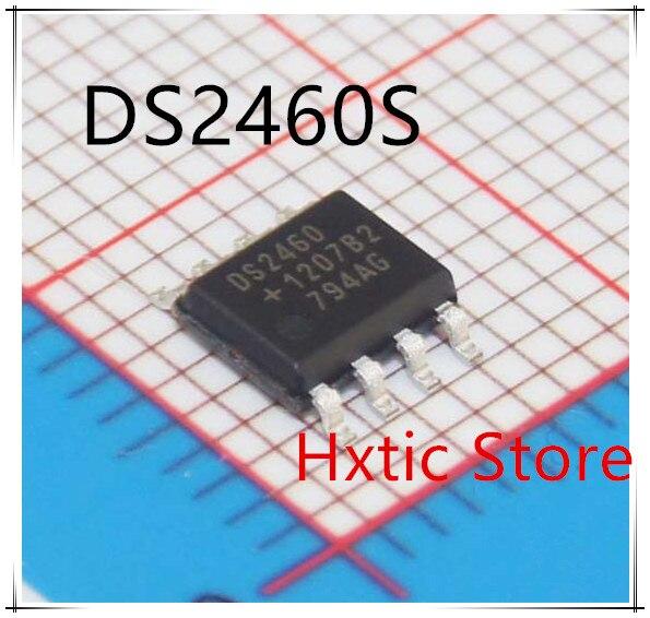 NEW 10PCS LOT DS2460S DS2460 SOP 8 IC
