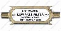 CATV Low pass Filtro LPF ~ 254 MHZ 75ohm conector do tipo F