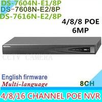6MP 5MP 3MP NVR 4CH 8CH 16CH POE HD DS 7604N E1 4P DS 7608N E2