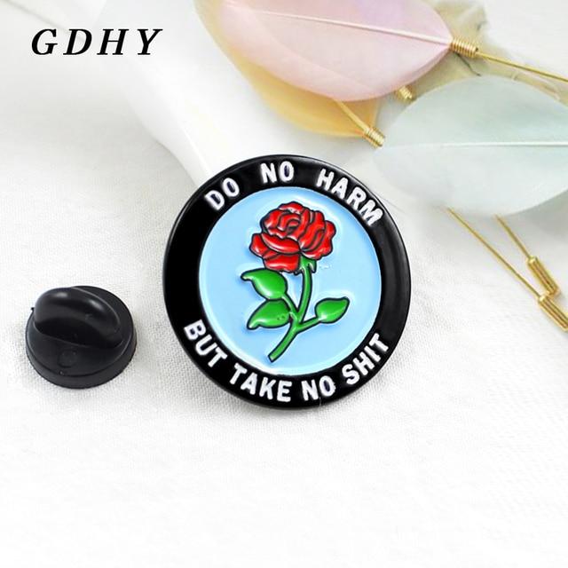 """Gdhy Putaran Badge Merah Mawar Bunga Bros """"Tidak Membahayakan tapi Tidak Mengambil Omong Kosong"""" Circular Enamel Pin Bros untuk Anak-anak dan Teman Perhiasan"""