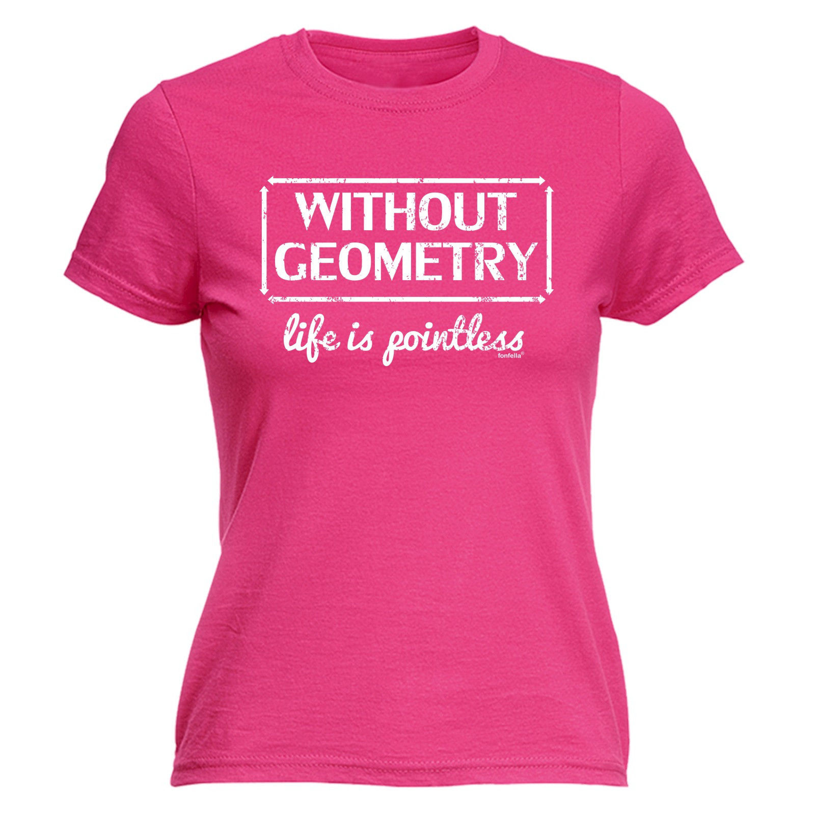 Without Geometry Life Is Pointless WOMENS T-SHIRT Mothers Day Maths Geek Funny T Shirt N ...