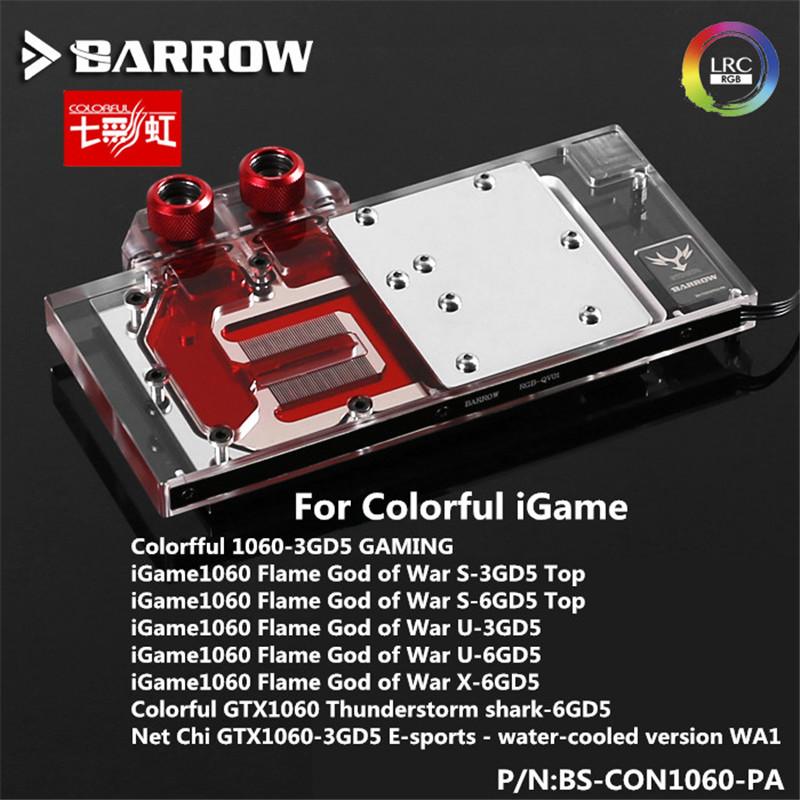 BS-CON1060-PA Barrow gpu block for COLORFUL iGame 1060 Flame God of War S-3GD5 Top Water Cooling GPU Water cooler цена 2017