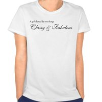 Womens A Girl Should Be Two Things Classy Fabulous Short Sleeve T Shirts White