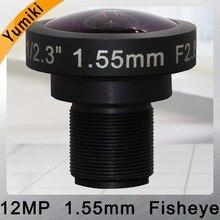 "Lente Yumiki CCTV 12MP 1,55mm M12 1/2. 3 ""F2.8 lente ojo de pez wideangle para cámara de seguridad CCTV cámara IP"