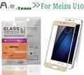 Nuevo lleno de cristal templado para meizu u10 smartphone 2.5d 9 h anti-explosión protector de pantalla de la cubierta completa de cine para meizu u10 en stock