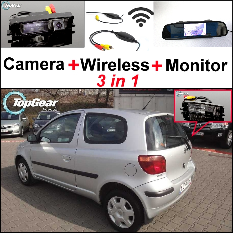 Special Camera + Wireless Receiver + Mirror Monitor 3 in1 Easy Backup Parking System For TOYOTA Vizi Echo Yaris XP10 Hatchback wireless pager system 433 92mhz wireless restaurant table buzzer with monitor and watch receiver 3 display 42 call button