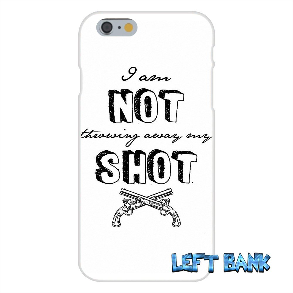 Cell Phone Quotes I Am Not Throwing Away My Shot Hamilton Quotes Soft Silicone Cell