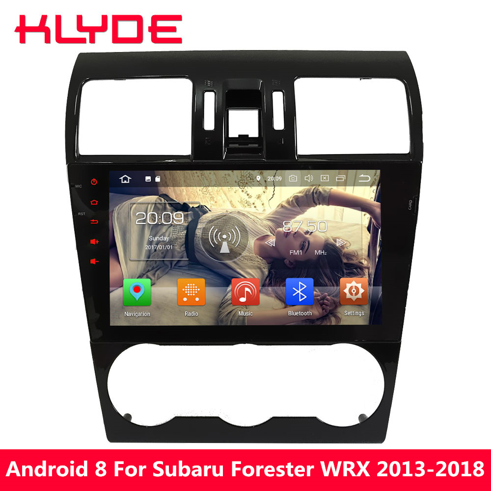 KLYDE 9 Android 8.0 Octa Core 4GB RAM 32GB ROM Car DVD Multimedia Player For Subaru Forester WRX 2013 2014 2015 2016 2017 2018 joying hd 9 screen multimedia player 4gb ram octa core android 8 1 car dvd gps navigator radio for subaru forester 2008 2012