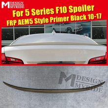F10 Rear Spoiler FRP Primer black AEM5 style Tail wing Fit For 520i 525i 528i 530i 535i 550i rear trunk 2010-17