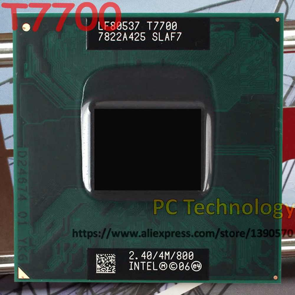 Original Intel laptop CPU T7700 2.40GHz/4M/800 Socket 479 Dual-Core Laptop processor ship out within 1 day
