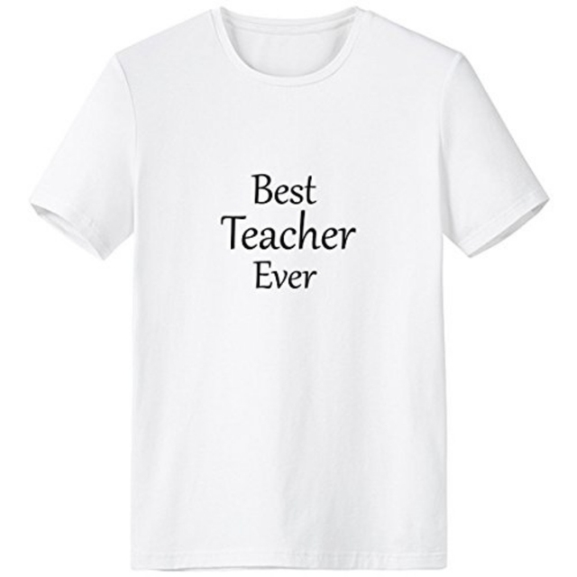 21e8d5c60 Best Teacher Ever Words Quotes Students Love Creative Design Crew-Neck  White T-shirt Spring and Summer Tagless Comfort Cotton Sp