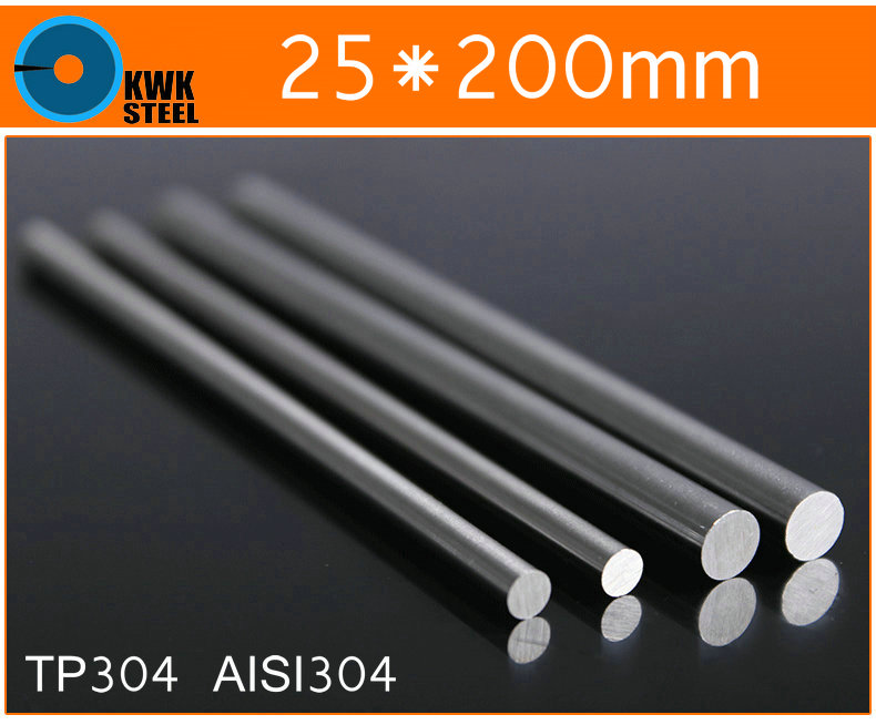 25 * 200mm Stainless Steel Bar TP304 Round Bar AISI304 Round Steel Bar ISO9001:2008 Certified Free Shipping