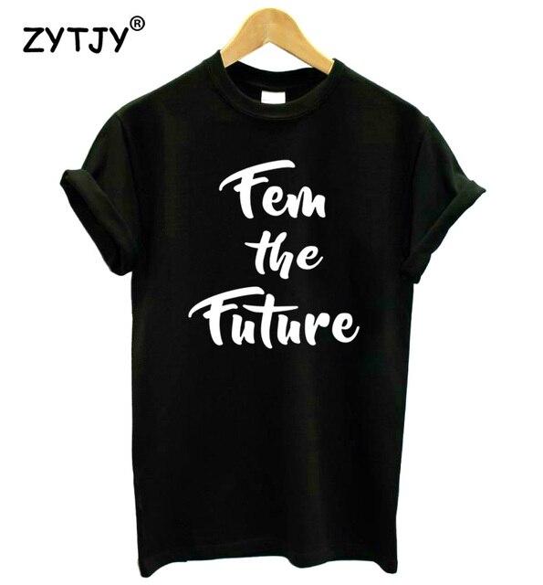 МКЭ будущее Феминистская Печать Женщины футболки хлопок Повседневная забавная футболка для Леди Топ для девочек Футболка Hipster tumblr Прямая поставка Z-1132