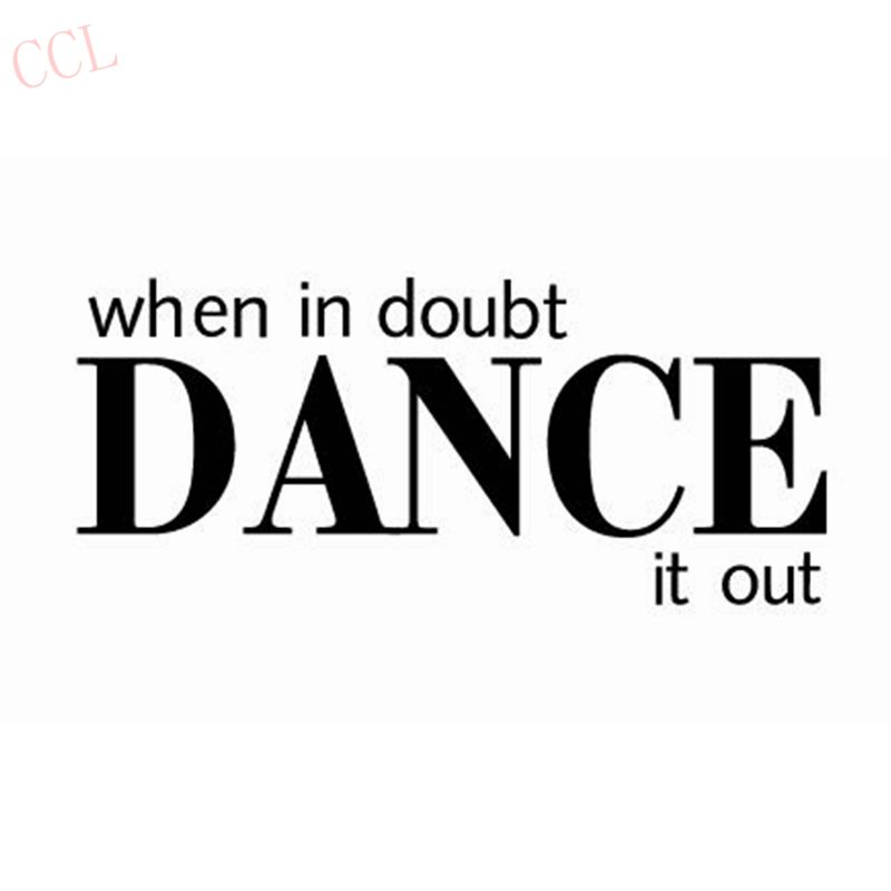 Dance Wall Quote Decals When In Doubt Dance It Out