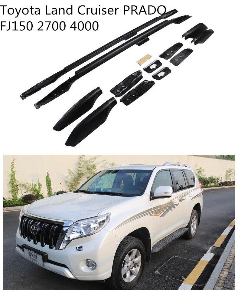 For Toyota Land Cruiser PRADO FJ150 2014.2015.2016.2017 Auto Roof Racks Luggage Rack High Quality Aluminium Car Accessories