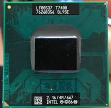 Процессор Intel Core 2 Duo T7400 SL9SE B2 для ноутбука, процессор PGA 478, 100% исправно работающий