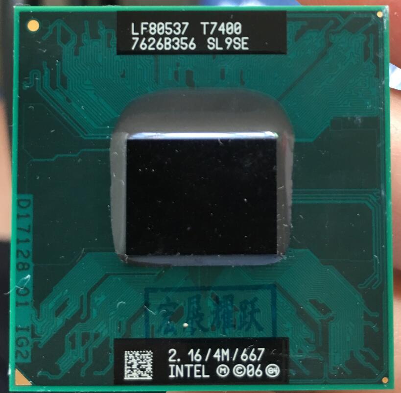Processeur d'ordinateur portable Intel Core 2 Duo T7400 CPU SL9SE B2 PGA 478 cpu 100% fonctionnant correctement
