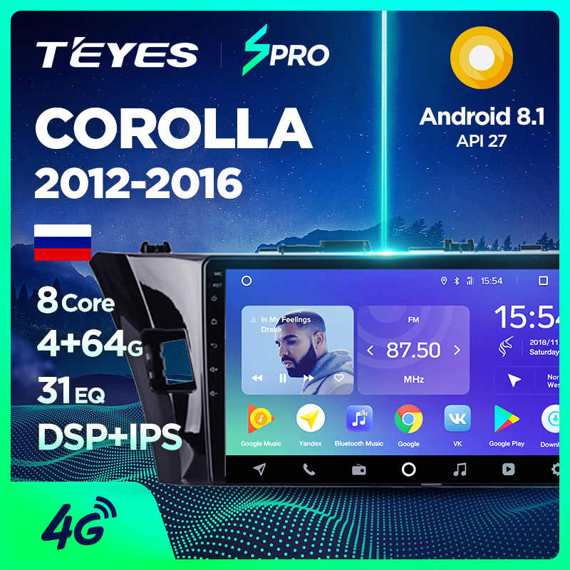 TEYES SPRO Car Multimedia Video PlayerNavigation GPS Android 8,1 8.1 4G For Toyota Corolla 2012-16 E170 E180 Navigation radio