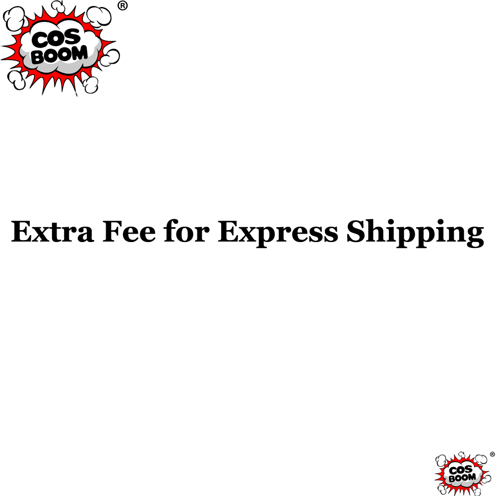 COSBOOM Extra Fee for Express Shipping