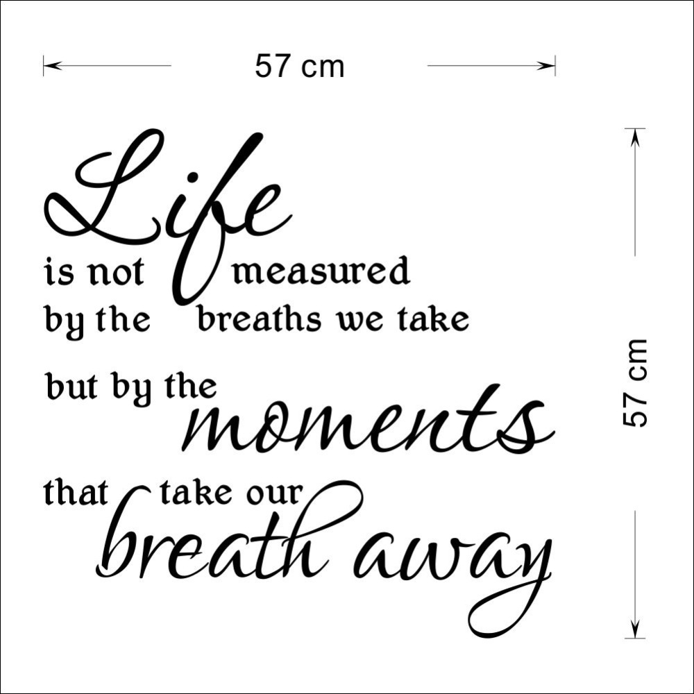 Life Is Not Measured Quote 2016 Wall Stickers Life Is Not Measuredthe Breath We Take But
