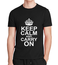 keep calm and carry on print cotton fitness black Men's t-shirts 2017 summer Fashion streetwear hip-hop funny Brand clothing