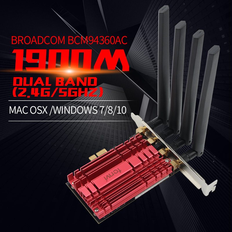 Dual Band AC1900 Broadcom BCM94360 Wireless 802.11AC WIFI Adapter Desktop Wifi PCI Express Card For Mac OSX+ PC/Hackintosh Win10