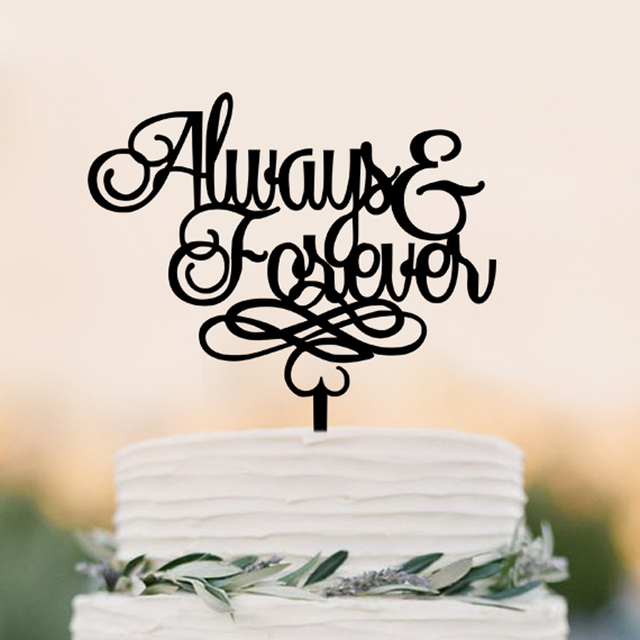 Always And Forever Cake Topper Acrylic Wedding Decor