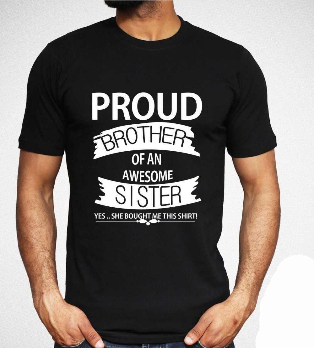 Футболка с надписью Proud Brother Of A Awesome Sister забавный подарок для семьи топ мужчин
