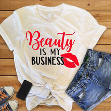 EnjoytheSpirit Women T Shirt Beauty Business Is My Business I Love Makeup Artist Hair Salon Shirt Women's Clothing Good Quality enjoythespirit women t shirt veganism no meat vegan healthy life women clothes good quality fashion good quality fashion tee