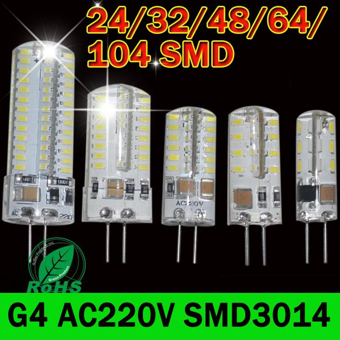 G4 LED 220V Dimmable SMD 3014 32LEDs 48LEDs 64LEDs 104LEDs LED G4 bulb lamp Warm white/white SMD 3014 Silicone Bulb Light