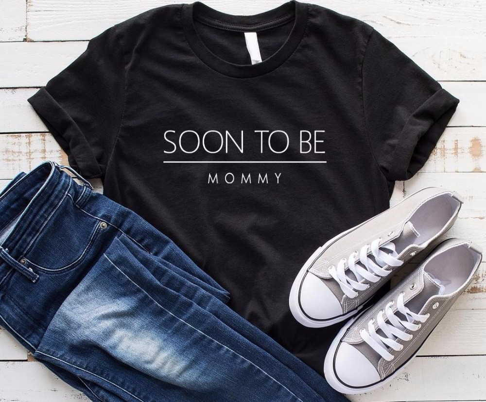 Soon To Be Mommy Future Mom Women Tshirt Cotton Casual Funny T Shirt For Lady Yong Girl Top Tee Hipster Drop Ship S-250