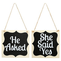 Wooden Wedding Sign 1 Pair He Asked She Said Yes Wood Sign Chic Wedding Chair Decor