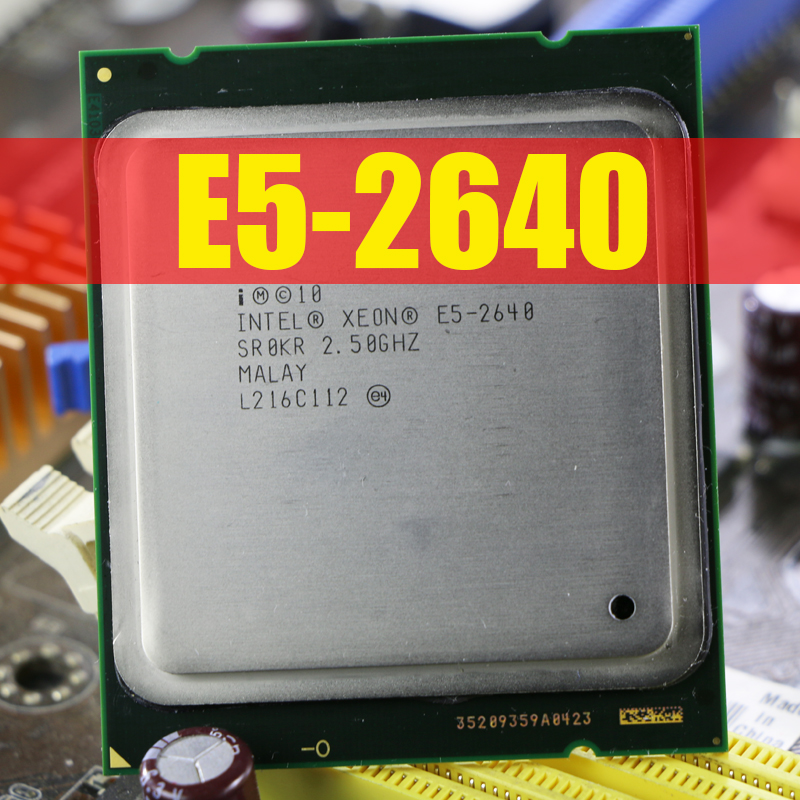 100% normal work LGA 2011 E5-2640 Intel Xeon Processor E5 2640 Six Core 15M  Cache/2 5/GHz/8 00 GT/s