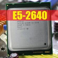 Processore Intel Xeon E5 2640 Sei Core 15M di Cache/2.5/GHz/8.00 GT/s 95W LGA 2011 E5 2640, vendita E5 2650 2660 CPU Libera Il Trasporto