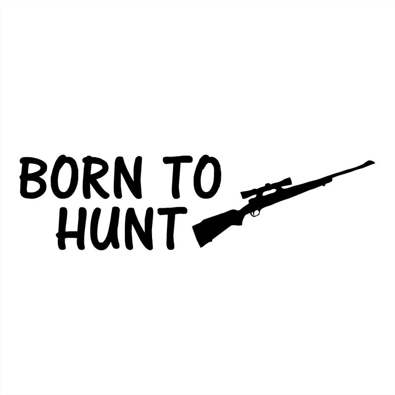 19*5.1CM BORN TO HUNT Forced To Work Hunting Fun Car Sticker Vinyl Decal C4-0895