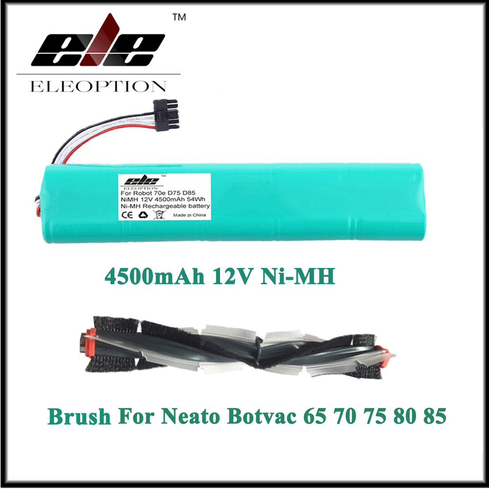 Eleoption Ni-MH 12V 4500mAh Battery for Neato Botvac 70e 75 80 85 D75 D8 D85 Vacuum Cleaner With Combo bristle blade Brush free shipping 1 piece steel ball bearing fit neato botvac 70e 75 80 85 robotic vacuum cleaners beater and bristle brush