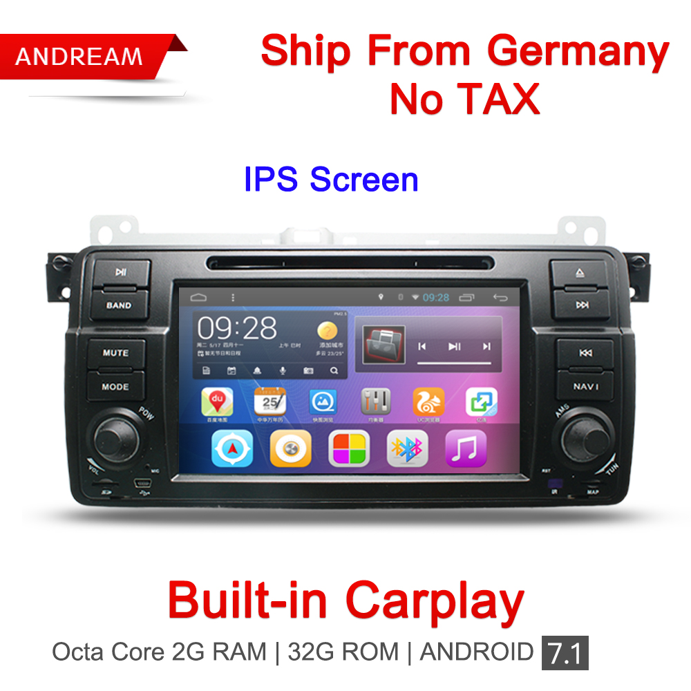 Built-in Carplay Octa Core 2g RAM Auto Lettore DVD Stereo Android 7.1 Radio Navigazione GPS BT Per BMW E46 germania Nave EW801RY8D7H