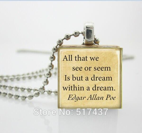 Эдгар Аллан по Цитатой Сон Во Сне Эрудит Плитка Подвеска с Шариковой Цепью Ожерелье Включено, Царапают Плитка