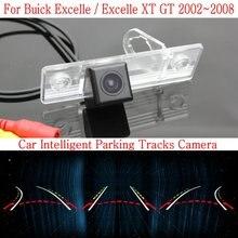 Автомобиль Интеллектуальные Парковка Треки Камеры ДЛЯ Buick Excelle/Excelle XT GT 2002 ~ 2008/HD Резервного копирования Камера Заднего Вида/Заднего вида камера