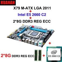 HUANAN X79 carte mère CPU RAM combos X79 LGA 2011 carte mère CPU Xeon E5 2660 C2 RAM 16G (2*8G) DDR3 REG ECC double canaux
