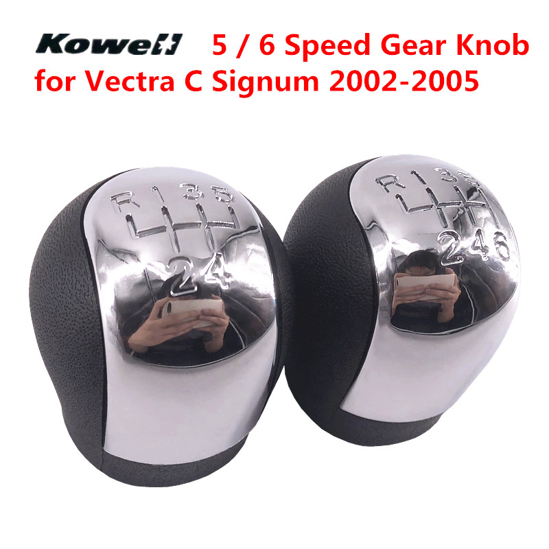 KOWELL 5 6 Speed Chromed MT Gear Shift Knob for OPEL VECTRA C SIGNUM 2002 2003 2004 2005 Shifter Lever Stick Auto Interior Parts