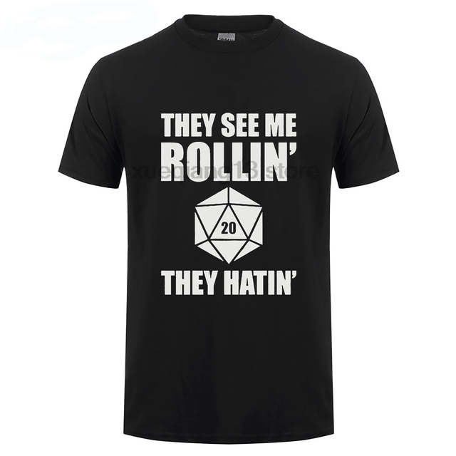 251d0f30062 They See Me Rollin D20 They Hatin Dungeons And Dragons D And D Dnd Dice Rpg  Geek Fantasy D20  Gamer Men S T Shirt