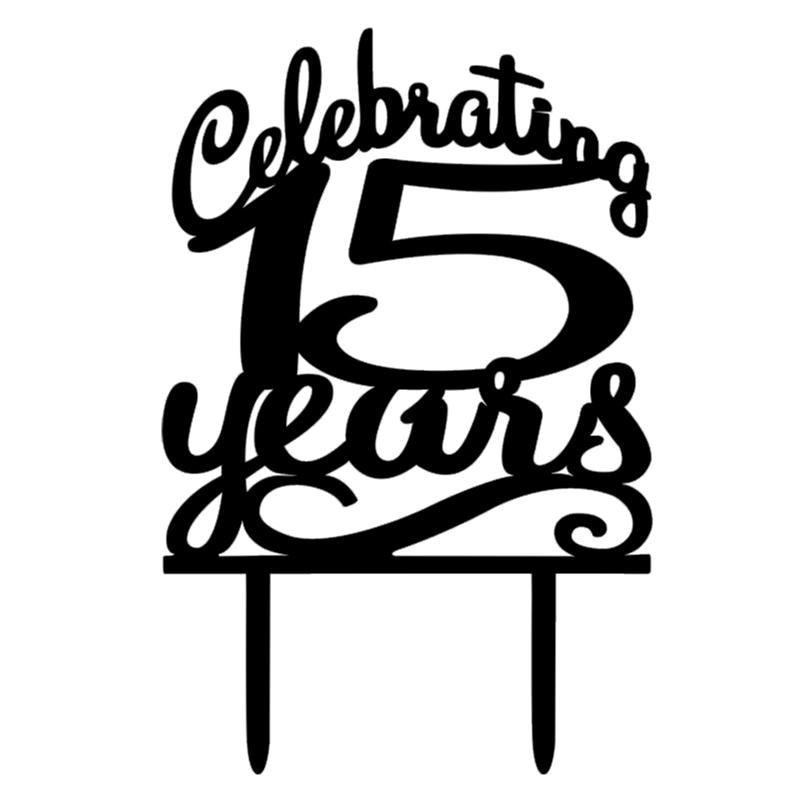 Classy 15th Birthday Cake Topper Celebrating 15 Years 15th