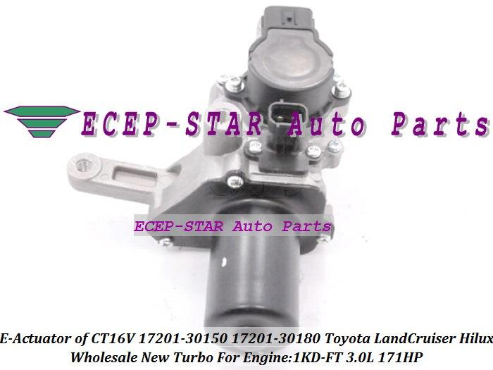 Turbocharger Electronic Actuator CT16V 17201 30150 17201 30180 17201 30150 1720130181 17201 30180 Hilux Land cruiser D 4D 1KDFTV